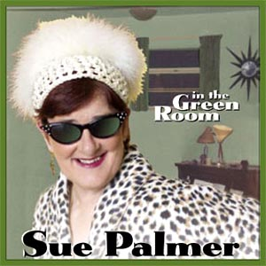 In The Green Room - Sue Palmer