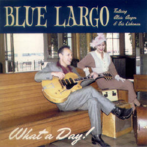 What A Day! - Blue Largo