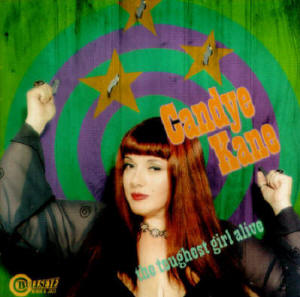 Toughest Girl Alive - Candye Kane