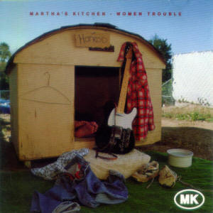 Woman Trouble - Martha's Kitchen